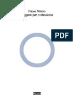 Paolo Milano, Leggere per professione