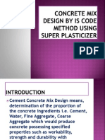 IS Code Method of Mix design using superplasticizer