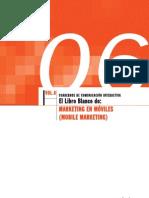 Volumen 6 del Libro Blanco Mobile Marketing 2007 IAB