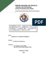 INTERPRETACIÓN ARQUITECTÓNICA DE SECHÍN BAJO Y LA AUDIENCIA 1 - PALACIO TSCHUDI; A PARTIR DEL  ANÁLISIS DE ACCESIBILIDAD Y  CIRCULACION.