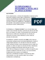 Multiplexores y Demultiplexores a Nivel Ssi y Msi
