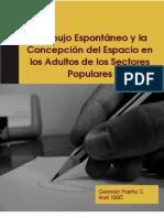 EL DIBUJO ESPONTANEO Y LA CONCEPCIÓN DEL ESPACIO EN LOS ADULTOS DE LOS SECTORES POPULARES