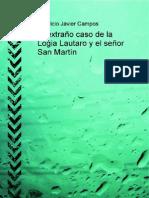 El Extrano Caso de La Logia Lautaro y El Senor San Martin