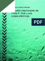 El Sueno Interrumpido de Philip K Dick y Sus Ovejas Electricas