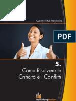 FRANCHISING - COME RISOLVERE CONFLITTI E CRITICITA'