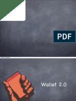 Wallet 2.0 - Cüzdan 2.0