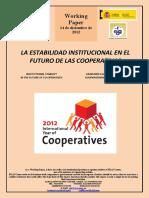 LA ESTABILIDAD INSTITUCIONAL EN EL FUTURO DE LAS COOPERATIVAS / INSTITUTIONAL STABILITY  IN THE FUTURE OF CO-OPERATIVES / ERAKUNDE EGONKORTASUNA  KOOPERATIBEN ETORKIZUNEAN