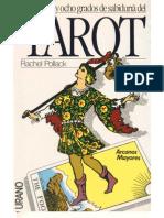 Pollack, Rachel. 1980. Arcanos Mayores Del Tarot