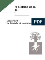 Cahiers D'étude de la Kabbale N°3- La Kabbale et la science