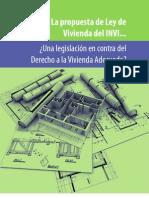 La propuesta de Ley de Vivienda del INVI Una legislación en contra del Derecho a la Vivienda Adecuada
