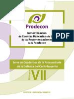 """Cuaderno VII """"Inmovilización de cuentas bancarias a la luz de las Recomendaciones de la Prodecon"""""""
