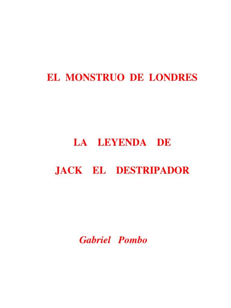 El Monstruo de Londres. La Leyenda de Jack El Destripador Por ...