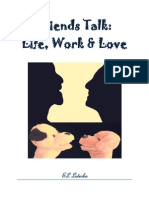 Friends Talk -- Life/Work/Love #1-11 YouTube Videos