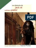 Jack El Destripador. La Verdadera Historia