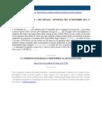 PUNIBILE LA CESSIONE FINALIZZATA AD EVITARE LA RISCOSSIONE DELLE IMPOSTE (CASSAZIONE N. 49091 DEL 18 DICEMBRE 2012)