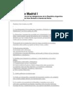 Acuerdo de Madrid I- Declaración Conjunta de las delegaciones de la República Argentina y del Reino Unido de Gran Bretaña e Irlanda del Norte.