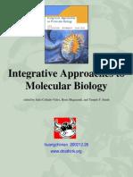 Integrative Approaches to Molecular Biology
