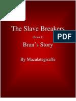 Slave Breakers