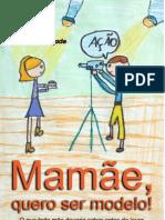 Mamãe quero ser modelo e-book