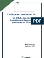 L'Afrique en questions n° 14 :La difficile équation énergétique de la nouvelle présidence au Ghana