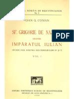 Ioan G Coman - Sf Grigorie de Nazianz Despre Imparatul Iulian