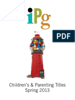 Spring 2013 Independent Publishers Group Children's & Parenting