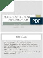 Mental Health Access for Children