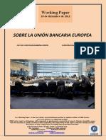 SOBRE LA UNIÓN BANCARIA EUROPEA (Es) ON THE EUROPEAN BANKING UNION (Es) EUROPAKO BANKU BATASUNAZ