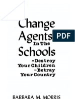 Change Agents in the Schools-Barbara Morris-1979-310pgs-EDU.sml