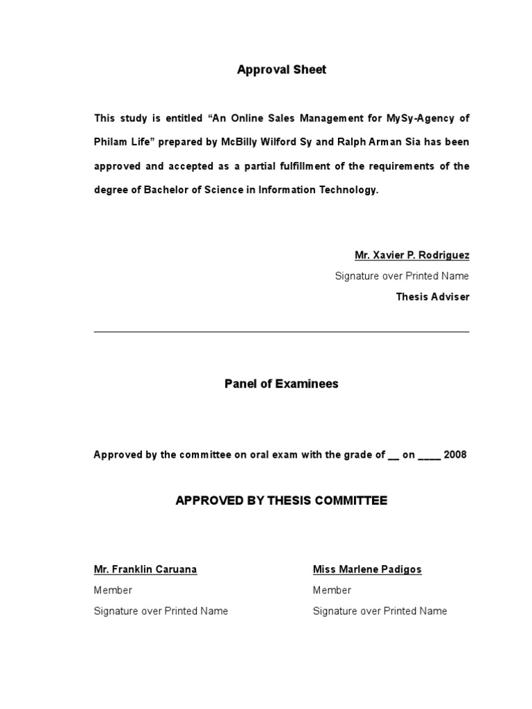 approval sheet for thesis The thesis, is as follows8 first, the roman catholic and the non-traditional evangelical doctrines of purgatory are in contradiction to the clear teaching of the protestant canon of scripture, and the catholic teaching is not a necessary conclusion to be drawn from the.
