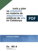 Diagnosis y plan de actuación en materia de adquisiciones públicas de arte en Catalunya