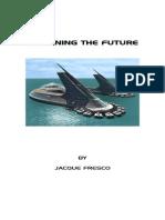 Jacque Fresco - Designing the Future