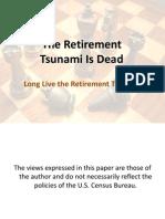 HCMF 2011 - Retirement Tsunami v2