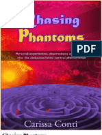 Chasing Phantoms