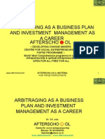 Arbitraging as a Business Plan and Investment Management as a Career