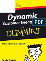Dynamic Customer Engagement for Dummies