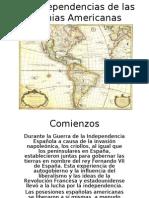 Las Independencias de Las Colonias Españolas en America