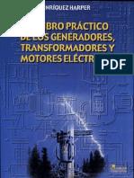 El Libro Practico de Los Generadores Transformadores y Motores Electricos - G Enriquez Harper