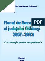 Plan Dezvoltare a Judetului Calarasi 2007 2013[1]