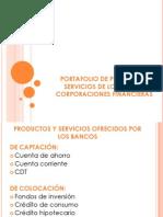 PRODUCTOS QUE OFRECEN LOS BANCOS Y CORPORACIONES FINANCIERAS