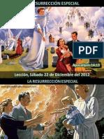 12 | La Resurrección Especial
