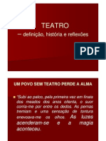 Teatro - o História e Reflexões