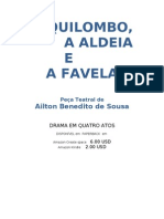 O Quilombo, a Aldeia e a Favela - Peça teatral em quatro atos