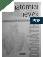 Anatómiai nevek - Dr. Donáth Tibor