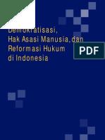 Demokratisasi HAM Reformasi Hukum Indonesia