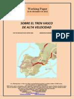SOBRE EL TREN VASCO DE ALTA VELOCIDAD (Es) ON THE BASQUE HIGH-SPEED RAIL (ES) ABIADURA HANDIKO EUSKAL TRENAZ (Es)