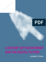 A History of the Internet and the Digital Future