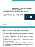 Comparison of Classification Algorithms for Machine Learning Based Network Intrusion Detection Systems