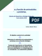 Estructura de AA y Proteinas Parte I 2012 Dr. Carlos Marra LOW