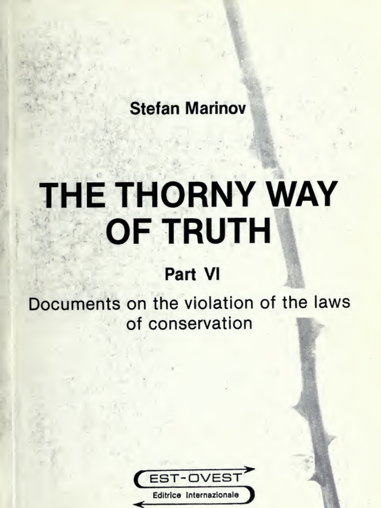 The Thorny Way of Truth Part6 Marinov | Force | Kinetic Energy